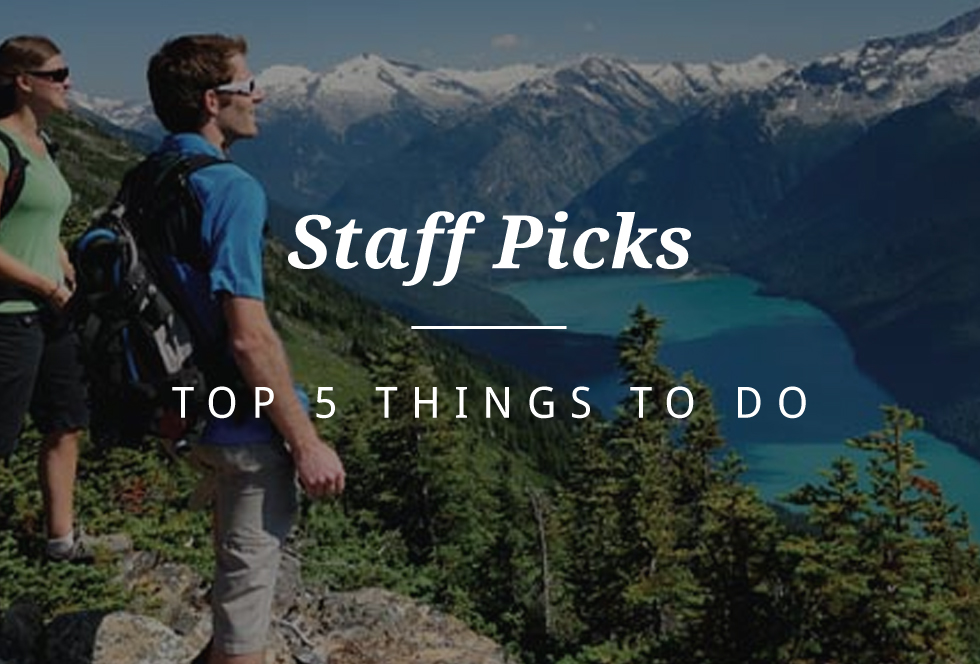 Tantalus Lodge Whistler Staff Picks